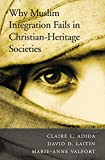 Image de Why Muslim Integration Fails in Christian-Heritage Societies
