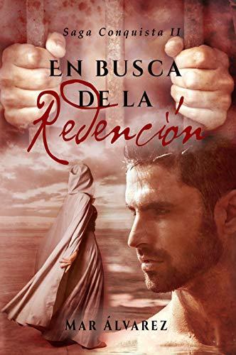 En Busca de la Redención: Romance Histórico (Conquista nº 2) eBook ...