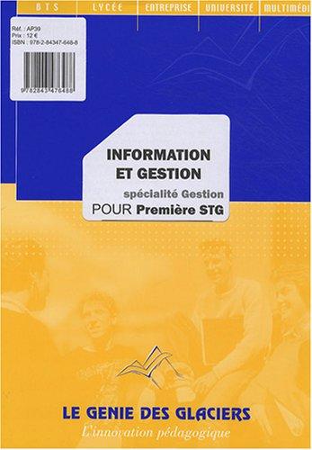 Information et gestion pour 1e STG spécialité gestion par Sylvie Philibert, Rémi Martin