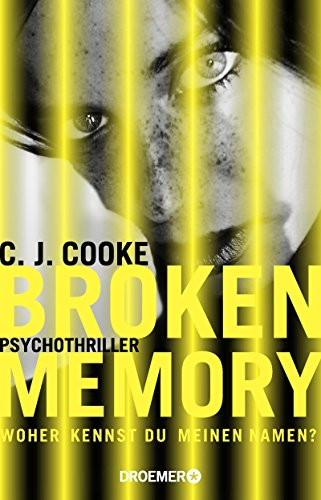 Cooke, C. J.: Broken Memory