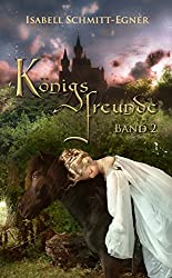 Königsfreunde - Band 2