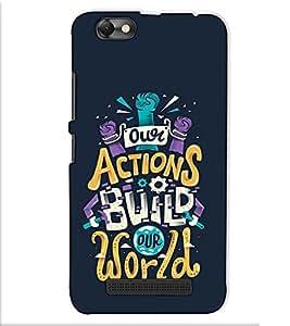 Fuson Designer Back Case Cover for Lenovo Vibe C :: Lenovo A2020 (Our actions builds worlds)
