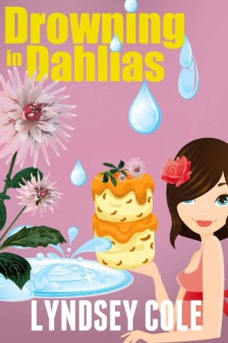 drowning-in-dahlias-volume-4-lily-bloom-cozy-mystery-series