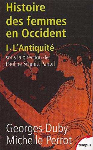 Histoire des femmes en Occident, tome 1 : L'Antiquit