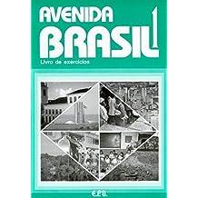 Avenida Brasil. Brasilianisches Portugiesisch für Anfänger in zwei Bänden: Avenida Brasil: livro de exercícios