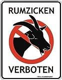 Rahmenlos® Fun Schild - Rumzicken verboten Zicke