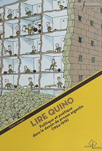 Lire Quino : Politique et poétique dans le dessin de presse argentin (1954-1976)