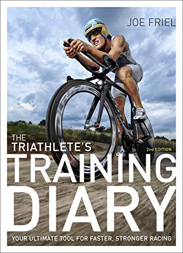 The Triathlete's Training Diary: Your Ultimate Tool for Faster, Stronger Racing, 2nd Ed. por Joe Friel