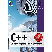C++ lernen und professionell anwenden (mitp Professional)