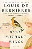 Birds Without Wings by Louis de Bernieres (2005-06-28) - Louis de Bernieres