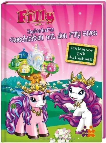 Filly Elves. Zauberhafte Geschichten mit den Filly Elves für Erstleser von diverse (25. Januar 2013) Gebundene Ausgabe