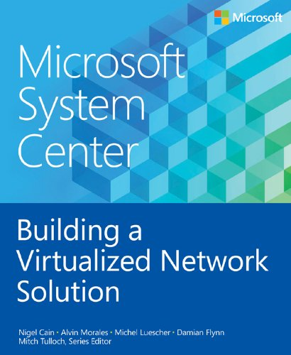 microsoft-system-center-building-a-virtualized-network-solution-introducing