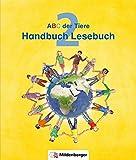 ABC der Tiere / ABC der Tiere 2 – Handbuch Lesebuch · Neubearbeitung (ABC der Tiere - Neubearbeitung)