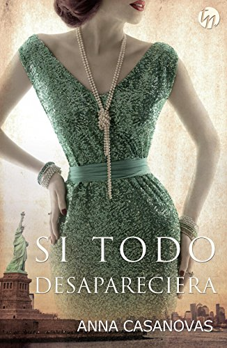 Si todo desapareciera (Top Novel)