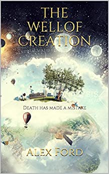 The Well of Creation (English Edition) di [Ford, Alex]