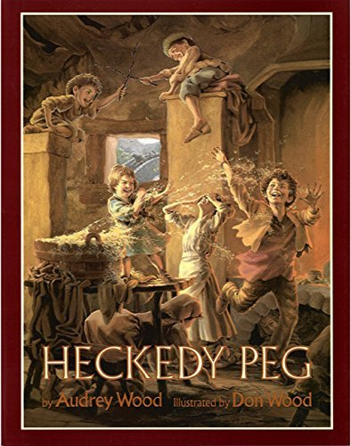 Heckedy Peg by Audrey Wood (1992-09-15)