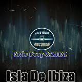 Isla De Ibiza (Original Mix) [Explicit]