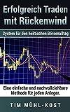 Erfolgreich Traden mit Rückenwind: System für den hektischen Börsenalltag