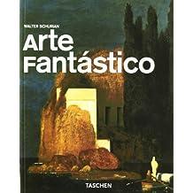 Arte Fantástico (Taschen Basic Art Series)