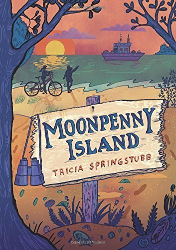 Moonpenny Island by Springstubb, Tricia (2015) Hardcover