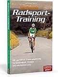 Image of Perfektes Radsport-Training: Mit perfekter Trainingsplanung zu Gesundheit, Fitness und Höchstleistung