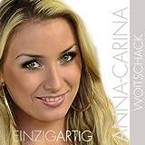 Einzigartig (das erste Album von Anna-Carina, Dieter Bohlens Liebling von der DSDS Staffel 2010)