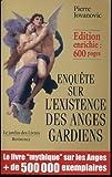 Enquête sur l'existence des anges gardiens de Jovanovic. Pierre (2004) Broché