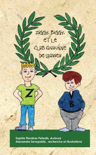 Ziggy, Biggy et le Club couronne de laurier