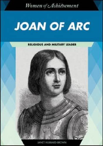 Joan of Arc: Religious and Military Leader (Women of Achievement (Hardcover)) by Janet Hubbard-Brown (2010-09-01)
