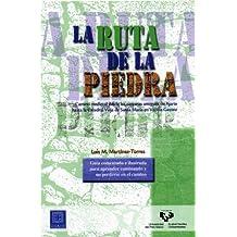 La ruta de la piedra. Camino medieval desde las canteras antiguas de Ajarte hasta la Catedral Vieja de Santa María en Vitoria-Gasteiz
