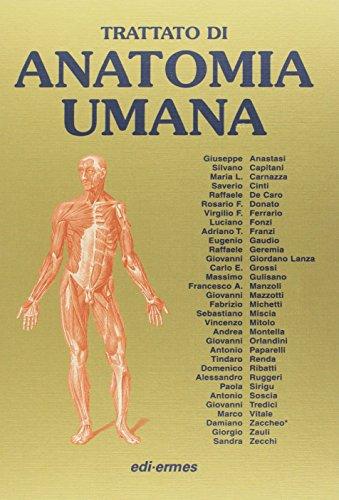 Trattato di anatomia umana, Vol. 1