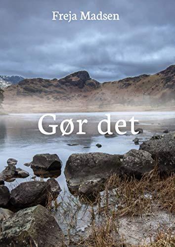 Gør det (Danish Edition) por Freja  Madsen