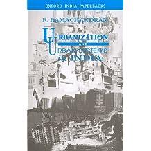 Urbanizatiion and Urban Systems in India