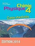 Physique Chimie 4e - Collection Regaud - Vento Cahier d'activités - Edition 2014