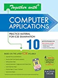 Together With Computer Applications ICSE - 10 (Old Edition)