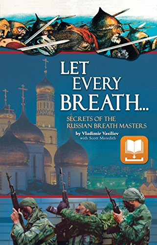 Let Every Breath: Secrets of the Russian Breath Masters (English Edition) por Vladimir Vasiliev