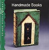 Lark Studio Series: Handmade Books