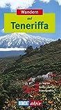 DuMont aktiv Wandern auf Teneriffa - Frank R Scheck