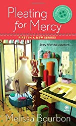 Pleating for Mercy (Magical Dressmaking Mystery, Book 1) by Melissa Bourbon (2011-08-02)