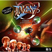 Blake's 7 Warship (Blake's 7: The Classic Audio Adventures)