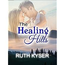 The Healing Hills (English Edition)