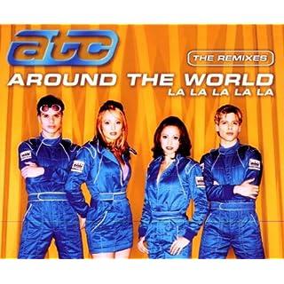 Around The World (la la la la) - The Remixes