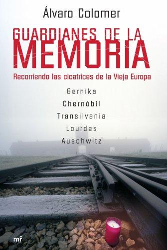 Descargar Libro Guardianes de la memoria de Álvaro Colomer
