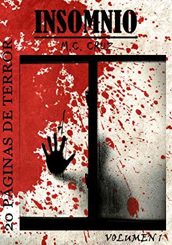 INSOMNIO: 20 PÁGINAS DE TERROR por M.C. CRUZ