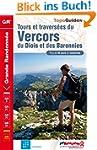Tours et traversées du Vercors, du Di...
