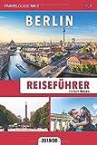 Reiseführer Berlin: Einfach Reisen