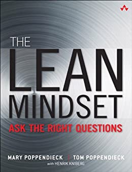 The Lean Mindset: Ask the Right Questions par [Poppendieck, Mary, Poppendieck, Tom]