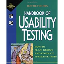 Handbook of Usability Testing: How to Plan, Design, and Conduct Effective Tests (Wiley Technical Communication Library)