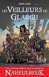 Les veilleurs de Glargh par John Lang