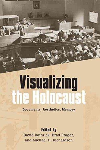 [Visualizing the Holocaust: Documents, Aesthetics, Memory] (By: David Bathrick) [published: July, 2012]